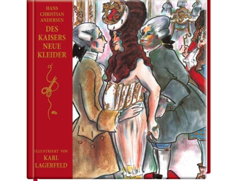 Des Kaisers neue Kleider von Karl Lagerfeld